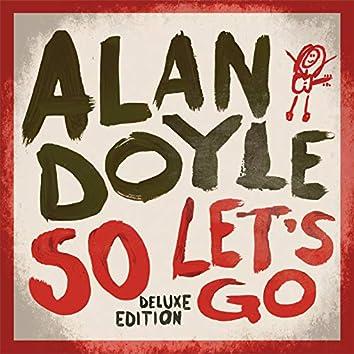 So Let's Go (Deluxe)