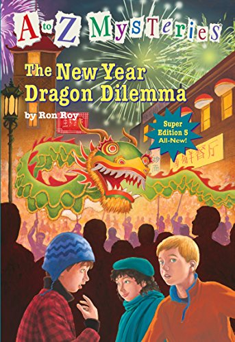A to Z Mysteries Super Edition #5: The New Year Dragon Dilemmaの詳細を見る