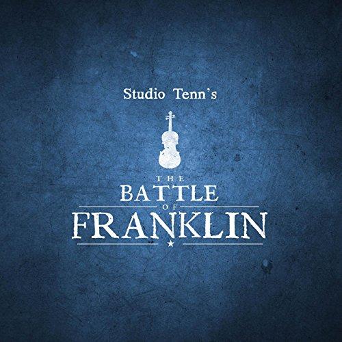 Studio Tenn's the Battle of Franklin (feat. Patrick Thomas)
