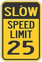安全標識-低速制限25インチ金属錫標識通知警告標識
