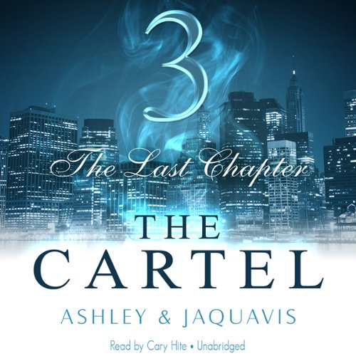 The Cartel 3: The Last Chapter cover art