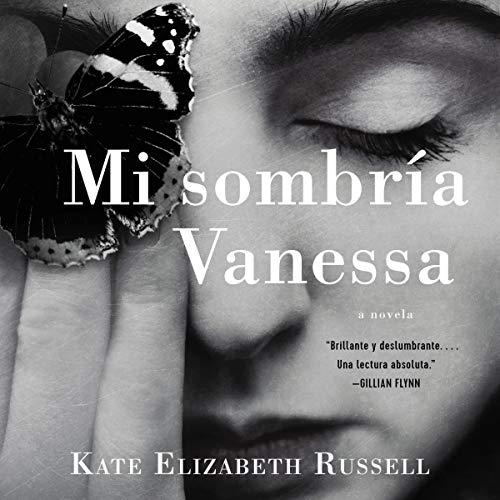 Mi sombría Vanessa [My Dark Vanessa] Audiobook By Kate Elizabeth Russell cover art