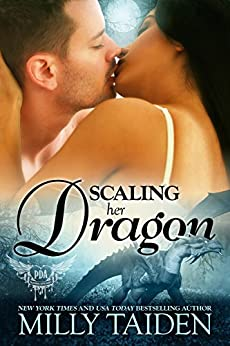 Scaling Her Dragon (Paranormal Dating Agency Book 8) by [Milly Taiden]