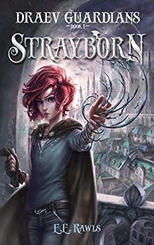 Strayborn (Draev Guardians Book 1) by [E.E. Rawls]