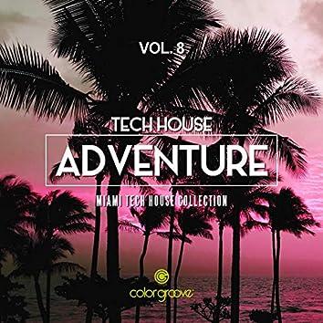 Tech House Adventure, Vol. 8 (Miami Tech House Collection)