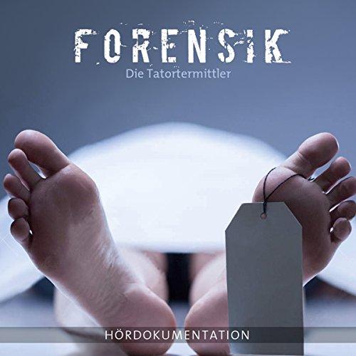 Forensik - Die Tatortermittler Titelbild