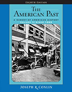 The American Past: A Survey of American History, Volume II: Since 1865 (American Past (Thomson Wadsworth))
