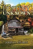 Destiny Unknown