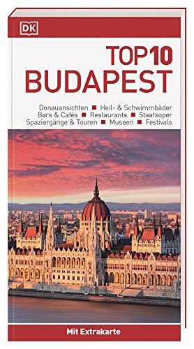 Top 10 Reiseführer Budapest: mit Extra-Karte zum Herausnehmen