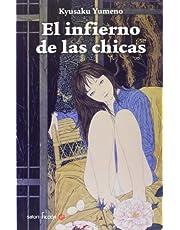 El Infierno De Las Chicas (Satori Ficción)