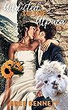 Addicted to the Alpaca: An Alpaca Shifter Short Story Romance (English Edition)