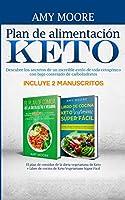 Plan de alimentación Keto Incluye 2 Manuscritos El plan de comidas de la dieta vegetariana de Keto + Libro de cocina de Keto Vegetariano Súper Fácil: Descubre los secretos de un increíble estilo de vida cetogénico con bajo contenido de carbohidratos
