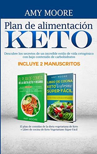 Plan de alimentación Keto Incluye 2 Manuscritos El plan de comidas de...