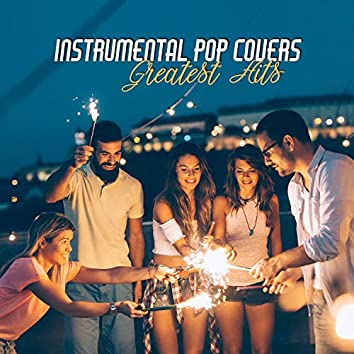 #Instrumental Pop Covers: Greatest Hits