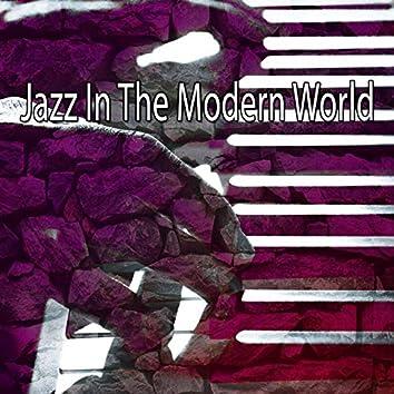Jazz In The Modern World