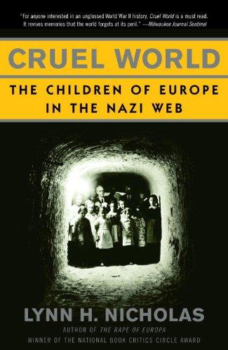 Cruel World: The Children of Europe in the Nazi Web (English Edition)