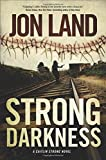 Image of Strong Darkness: A Caitlin Strong Novel (Caitlin Strong Novels)