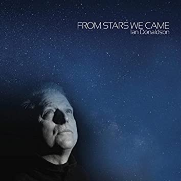 From Stars We Came