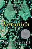 Review: Veronica by Mary Gaitskill