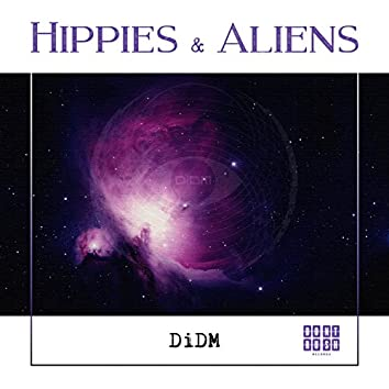 Hippies & Aliens