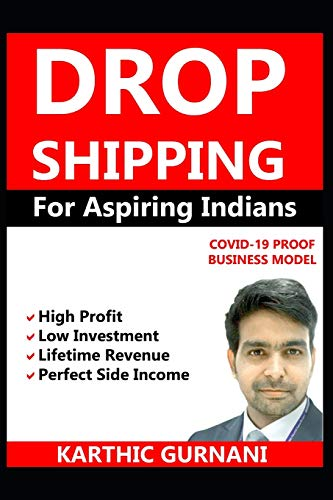 Dropshipping For Aspiring Indians: COVID-19 PROOF BUSINESS MODEL