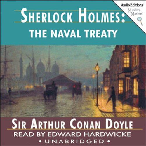 Sherlock Holmes: The Naval Treaty  Audiolibri