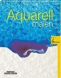 Aquarell Malen: Malschule - Maria F Canal