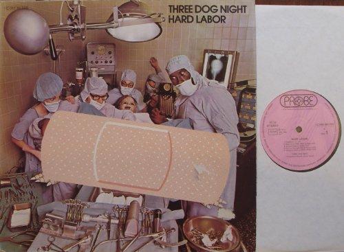 THREE DOG NIGHT HARD LABOR Bildhülle 1974 PROBE # C 062-95 359