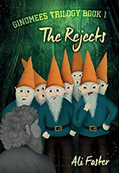 The Rejects (Ginomees Trilogy Book 1) by [Ali Foster]