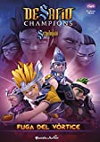 Desafío Champions Sendokai. Fuga del vórtice: Narrativa 4