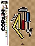 Copain du bricolage - Le guide des apprentis bricoleurs