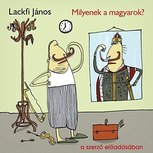 Milyenek a magyarok? audiobook cover art