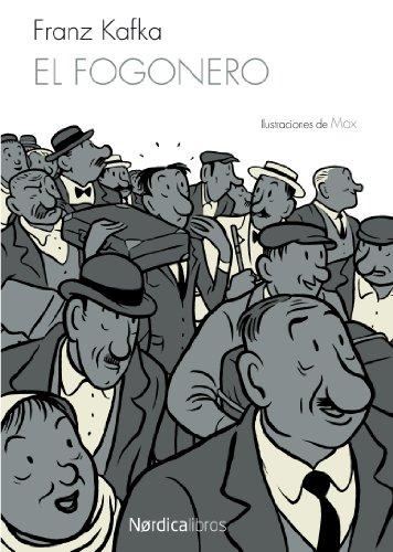 El Fogonero: Der Herizer (Ilustrados)