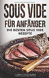 Sous Vide für Anfänger: Die besten Sous Vide Rezepte