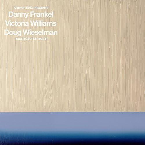 Danny Frankel, Victoria Williams & Doug Wieselman