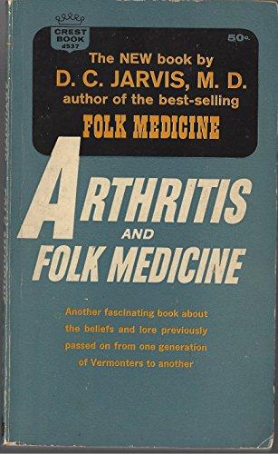ARTHRITIS AND FOLK MEDECINE