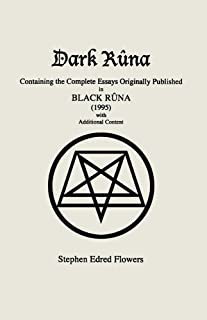 Dark Rûna: Containing the Complete Essays Originally Published in Black Rûna (1995)