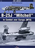 B-25j 'Mitchell' in Combat Over Europe (Mto): 06 (SMI Librar