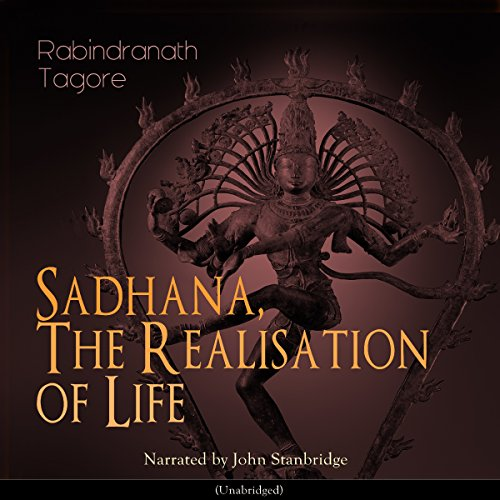 Sadhana, the Realisation of Life  By  cover art