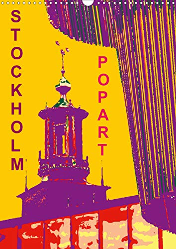 STOCKHOLM POP-ART (Wandkalender 2021 DIN A3 hoch)