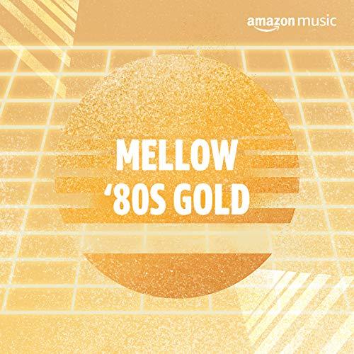 Mellow '80s Gold