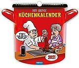 'Der lustige Küchenkalender' 2021: Lecker & Lustig! (Formkalender)