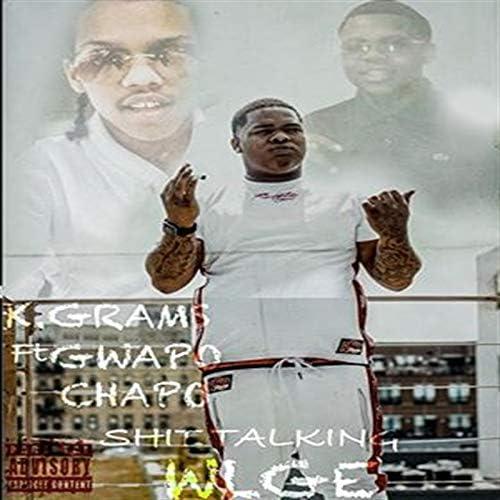 K Grams feat. GWAPO CHAPO