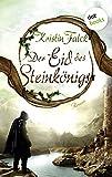 Der Eid des Steinkönigs - Wolkenhüter-Saga: Band 2 (Allgemeine Reihe. Bastei Lübbe Taschenbücher)