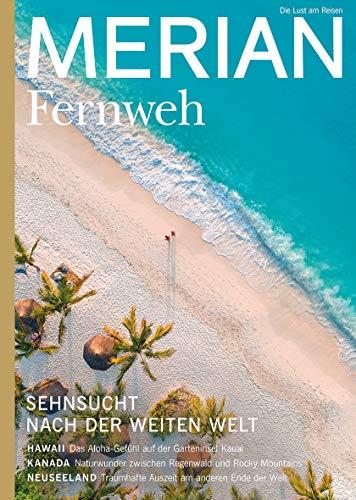 Preisvergleich Produktbild MERIAN MAGAZIN Sehnsuchtsziele Fernweh 06 / 2020 (MERIAN Hefte)