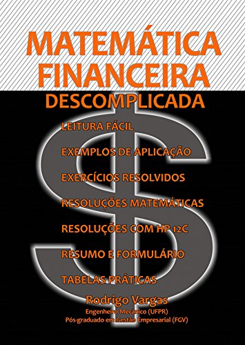 Amazon Com Matematica Financeira Descomplicada Portuguese Edition Ebook Vargas Rodrigo Kindle Store