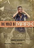 The Voice, The Voice of Mark, Paperback: Let Them Listen