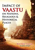 Impact Of Vaastu On Nations, Religious & Historical Places