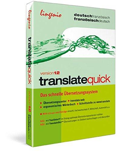 translate quick Französisch Version 12, 1 CD-ROMDas schnelle Übersetzungssystem. Deutsch-Französisch, Französisch-Deutsch