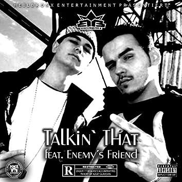 Talkin` That